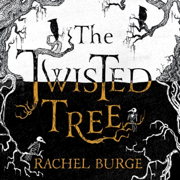 The Twisted Tree - An Amazon Kindle Bestseller audiobook by Rachel Burge