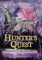 Hunters' Quest (book 2 in the Hunters of Reloria series) ebook by Kasper Beaumont