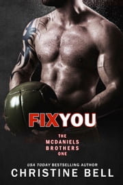 Fix You - Bash and Olivia's Story ebook by Christine Bell