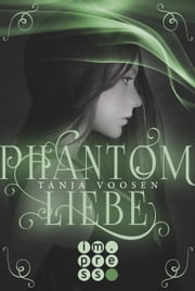 Phantomliebe ebook by Tanja Voosen