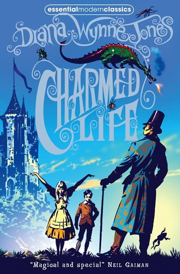Charmed Life (The Chrestomanci Series, Book 1) ebook by Diana Wynne Jones