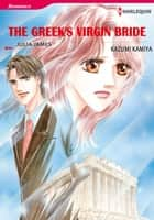 THE GREEK'S VIRGIN BRIDE (Harlequin Comics) - Harlequin Comics ebook by Julia James, Kazumi Kamiya