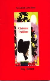 Christmas Traditions - An Amish Love Story ebook by Fay Risner