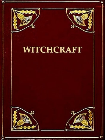 A Collection of Rare and Curious Tracts on Witchcraft and the Second Sight ebook by David Webster