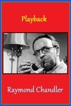 Playback ebook by Raymond Chandler