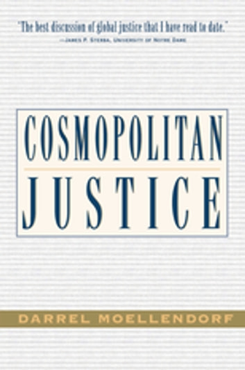 Cosmopolitan Justice ebook by Darrel Moellendorf