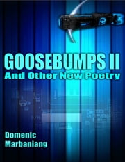 Goosebumps II: And Other New Poetry ebook by Domenic Marbaniang