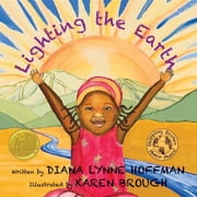 Lighting the Earth ebook by Diana Lynne Hoffman,Karen Brough