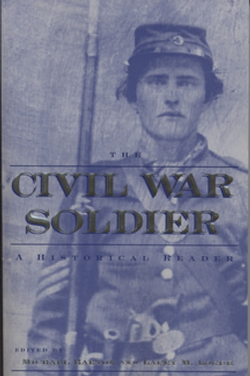 The Civil War Soldier - A Historical Reader 電子書 by