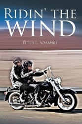 Ridin' the wind ebook by Peter L. Adamski