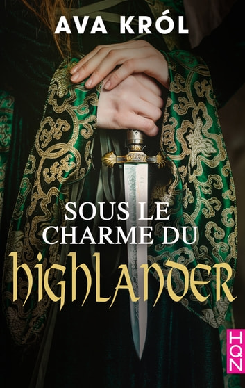Sous le charme du Highlander ebook by Ava Król