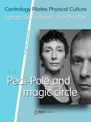 Pedi-Pole and Magic Circle ebook by Javier Pérez Pont, Esperanza Aparicio Romero