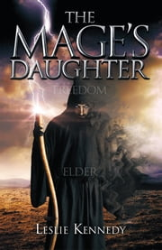 The Mage's Daughter ebook by Leslie Kennedy