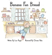 Banana Fun Bread ebook by Lear Riojas,Chrissie Vales