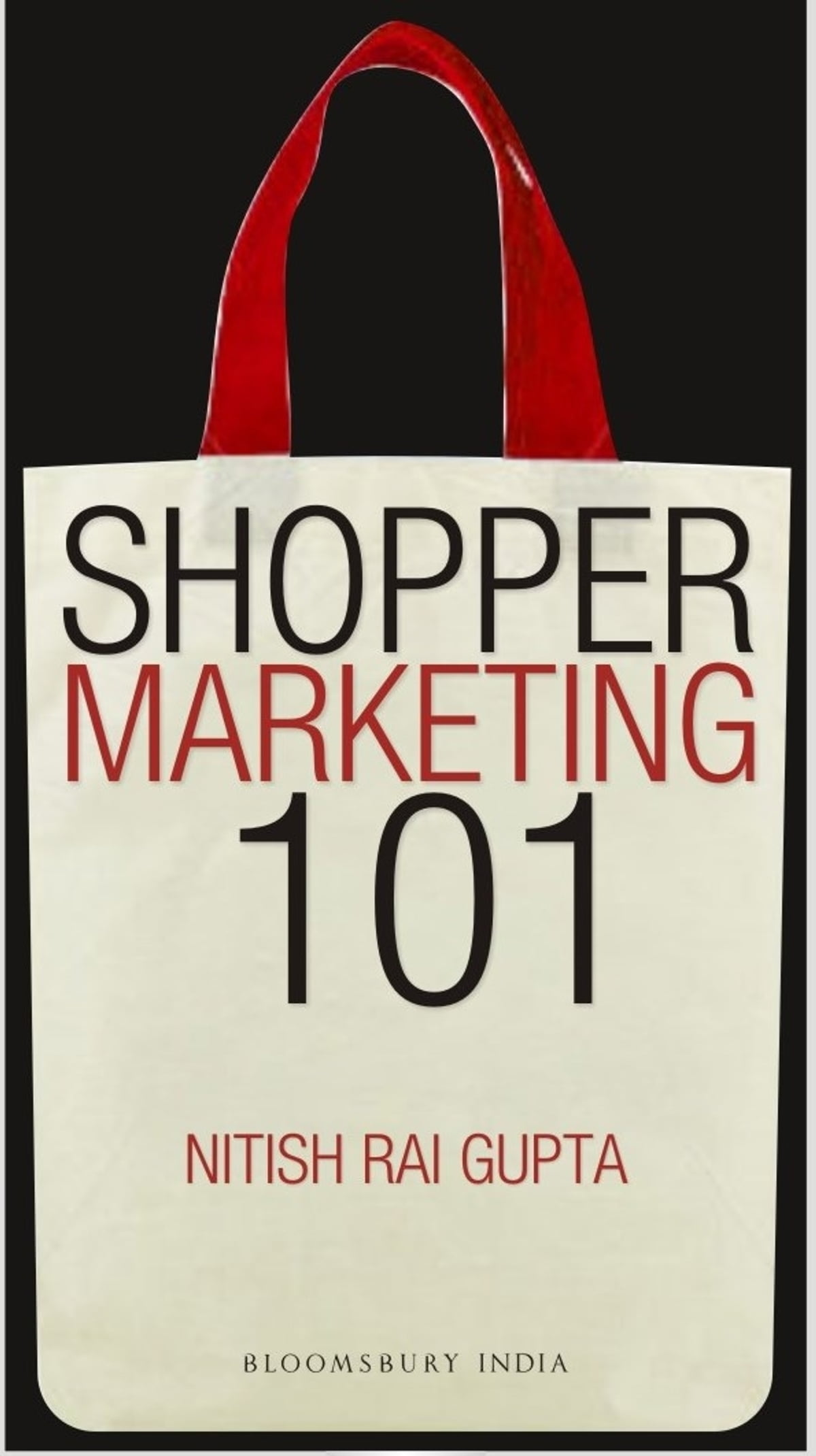 Shopper Marketing 101 eBook by Mr. Nitish Rai Gupta - 9789384898106 |  Rakuten Kobo