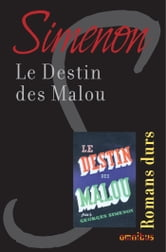 Le destin des Malou - Romans durs ebook by Georges SIMENON