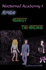 Nocturnal Academy 5: Mage Against the Machine ebook by Ethan Somerville