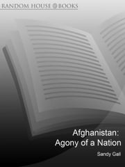 Afghanistan - Agony of a Nation ebook by Sandy Gall