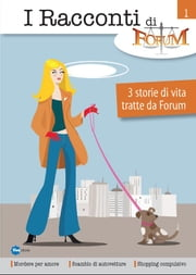 I Racconti Di Forum Vol 1 ebook by A.A. V.V