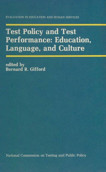 Test Policy and Test Performance: Education, Language, and Culture ebook by