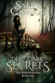 Deep Dark Secrets ebook by Sarra Cannon