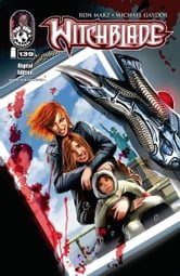 Witchblade #139 ebook by Christina Z, David Wohl, Marc Silvestr, Brian Haberlin, Ron Marz