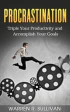 Procrastination ebook by Warren R. Sullivan