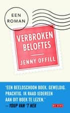 Verbroken beloftes ebook by Jenny Offill,Roos van de Wardt