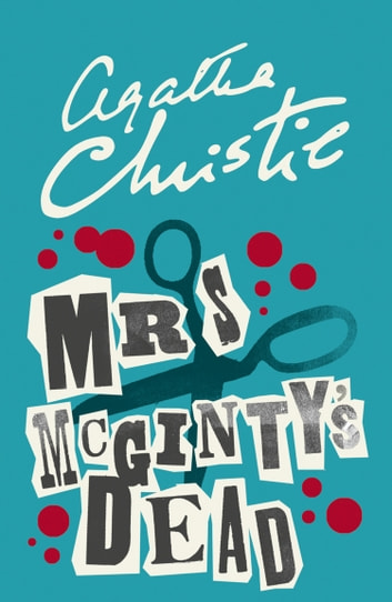 Mrs McGinty's Dead (Poirot) ebook by Agatha Christie