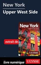 New York - Upper West Side ebook by Collectif Ulysse