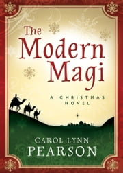 The Modern Magi ebook by Carol Lynn Pearson