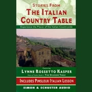 The Stories from The Italian Country Table - Exploring the Culture of Italian Farmhouse Cooking luisterboek by Lynne Rossetto Kasper