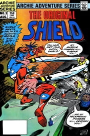 The Original Shield: Red Circle #3 ebook by Dick Ayers,Bill Yoshida,Rex Lindsey,Martin Greim