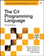 The C# Programming Language ebook by Anders Hejlsberg, Mads Torgersen, Scott Wiltamuth,...