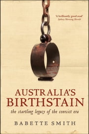 Australia's Birthstain ebook by Babette Smith