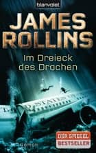 Im Dreieck des Drachen ebook by James Rollins,Alfons Winkelmann