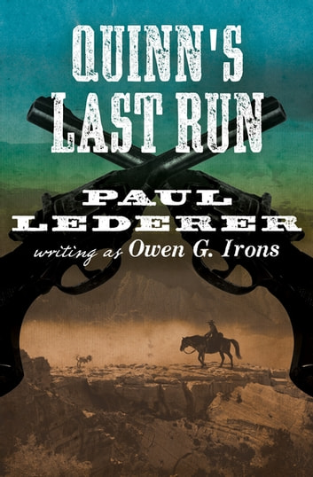 Quinn's Last Run ebook by Paul Lederer