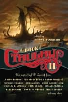 The Book of Cthulhu 2 ebook by Ross Lockhart