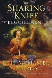 The Sharing Knife Volume One - Volume 1 ebook by Lois McMaster Bujold