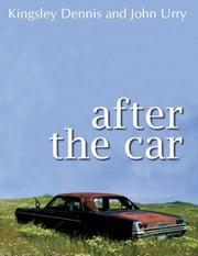 After the Car ebook by Kingsley Dennis,John Urry