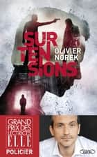 Surtensions ebook by Olivier Norek