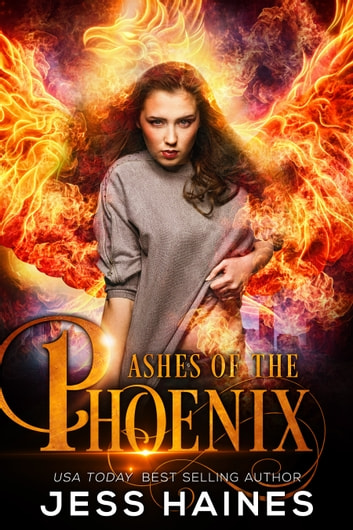 Ashes of the Phoenix ebook by Jess Haines