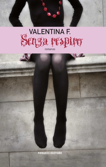 Senza respiro ebook by Valentina F.