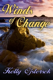 Winds of change ebook by Kelly Ojstersek