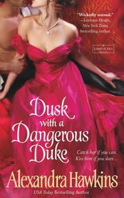 Dusk with a Dangerous Duke ebook by Alexandra Hawkins