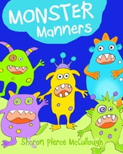 Monster Manners ebook by Sharon Pierce McCullough