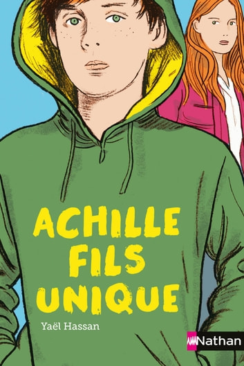 Achille, fils unique eBook by Yaël Hassan,Elisabeth Brami