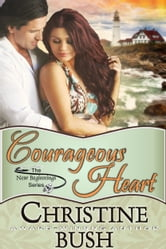 Courageous Heart ebook by Christine Bush