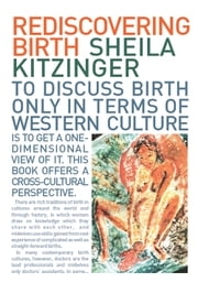 Rediscovering Birth ebook by Sheila Kitzinger