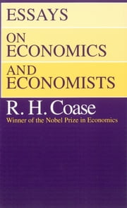 Essays on Economics and Economists ebook by R. H. Coase